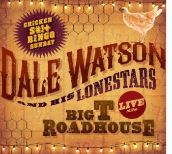 Dale Watson - Live At The Big T Roadhouse 350