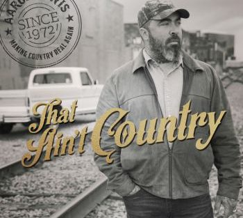 Aaron Lewis that ain't country 350