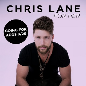 Chris Lane for her