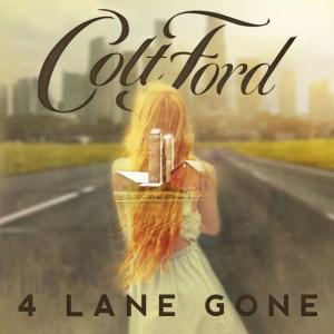 Colt Ford 4 Lane Gone