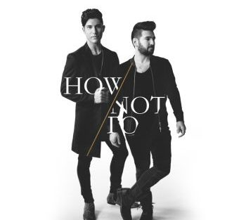 Dan + Shay how not to 350