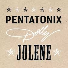 Dolly Parton and pentatonix jolene 1