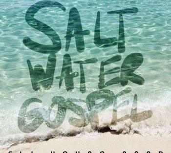 Eli Young Band salt water gospel 350