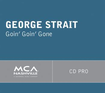 George Strait going going gone 350