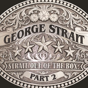George Strait strait out of the box 2