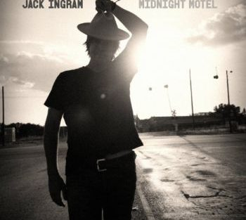 Jack Ingram midnight motel 350