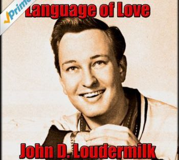John D. Loudermilk language of love 350