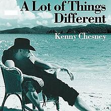 Kenny Chesney a lot of things