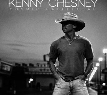Kenny Chesney cosmic hallelujah 350
