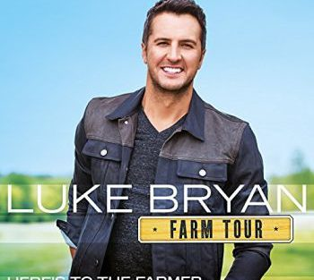 Luke Bryan farm tour here's 350