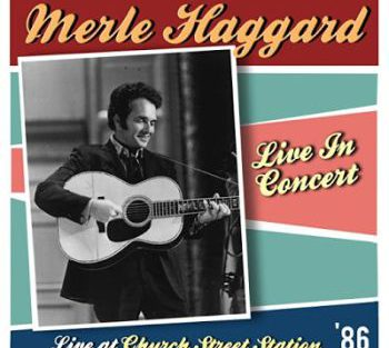 Merle Haggard live at church creek 350