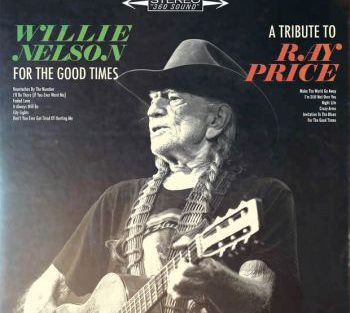 Willie Nelson for the good times 350