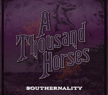 A Thousand Horses southernality