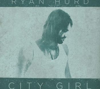 ryan-hurd-city-girl-350