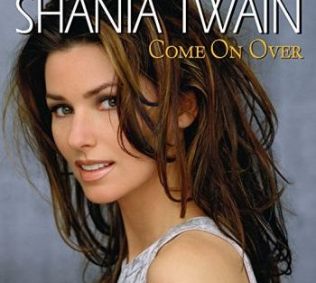 Shania Twain come on over 350