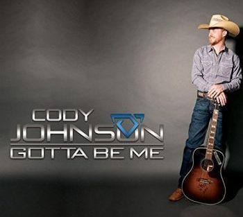 cody-johnson-gotta-be-me-350