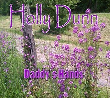 holly-dunn-daddys-hands-350