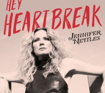 jennifer-nettles-hey-heartbreak-350