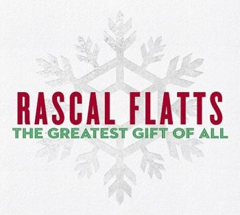 rascal-flatts-the-greatest-gift-350