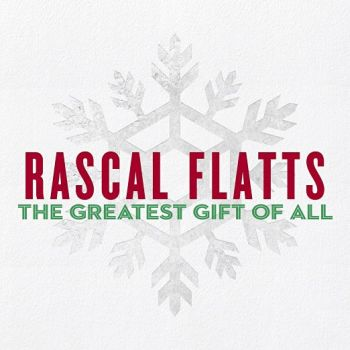 rascal-flatts-the-greatest-gift-350