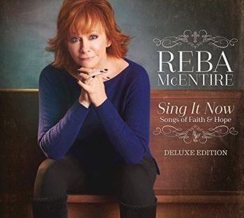 reba-mcentire-sing-it-now-350