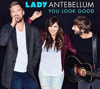 lady-antebellum-you-look-good-350
