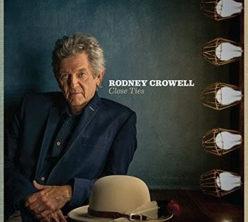 rodney-crowell-close-ties-350
