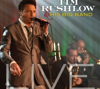 tim-rushlow-and-his-big-band-live-350