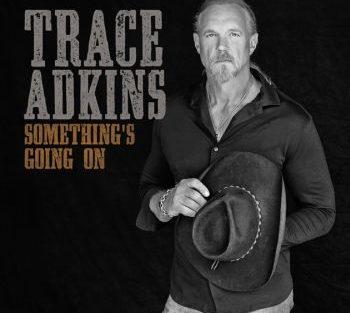 trace-adkins-something-2-350