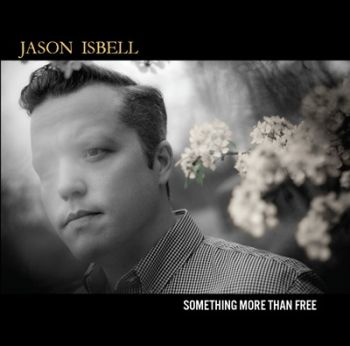 jason-isbell-something-more-than-free-350
