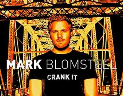 mark-blomsteel-crank-it-400