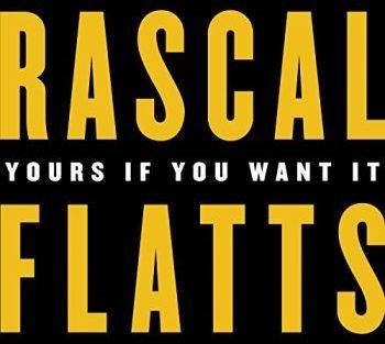 rascal-flatts-yours-if-350