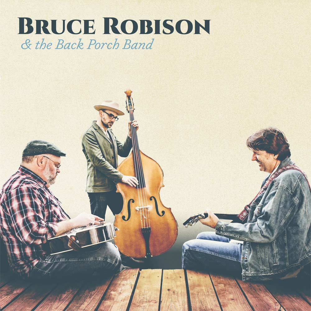 bruce-robison-the-back-porch-band