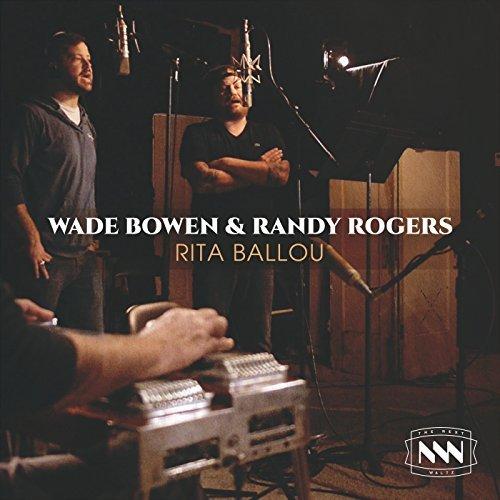 randy-rogers-wade-bowen-rita