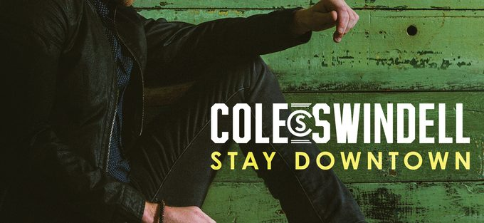cole-swindell-stay-downtown
