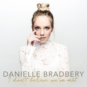 danielle-bradbery-i-dont