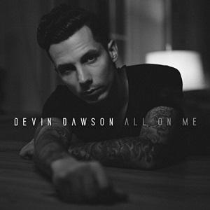 devin-dawson-all-on-me