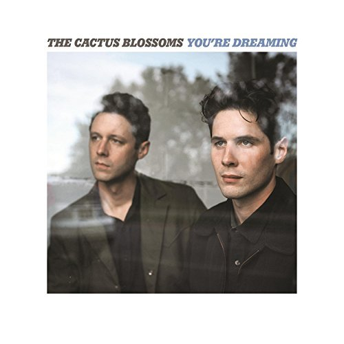 cactus-blossoms-youre