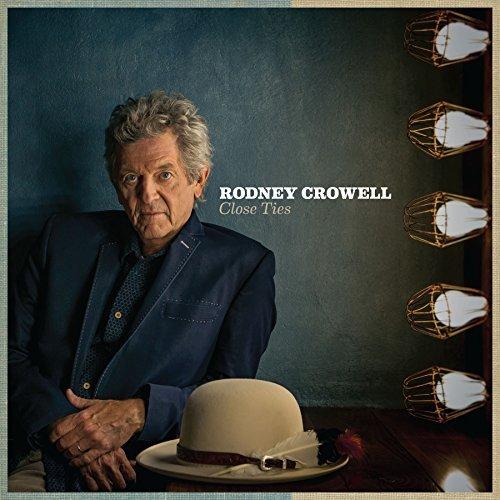 rodney-crowell-close-ties