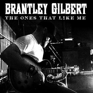 brantley-gilbert-the-ones