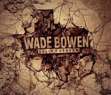 wade-bowen-solid