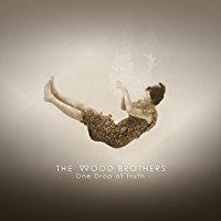 the-wood-brothers-one-drop