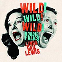 robbie-fulks-and-linda-gail-lewis-wild