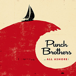 punch-brothers-all-ashore
