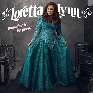 loretta-lynn-wouldnt