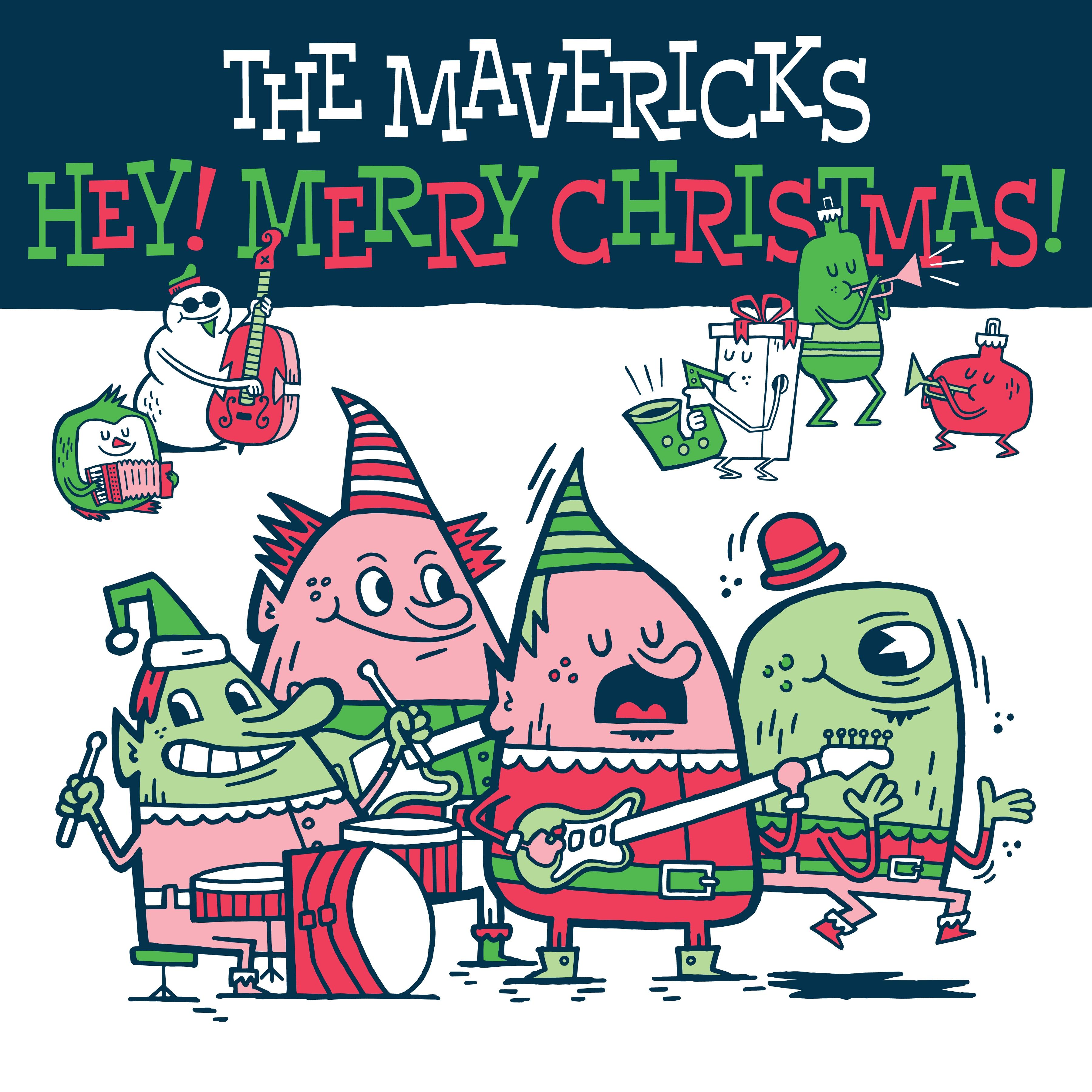 the-mavericks-hey-merry