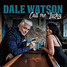 dale-watson-call-me-lucky