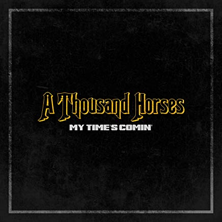 a-thousand-horses-my-time
