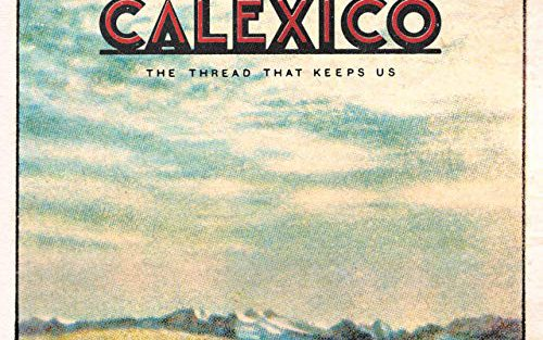 calexico-the-thread