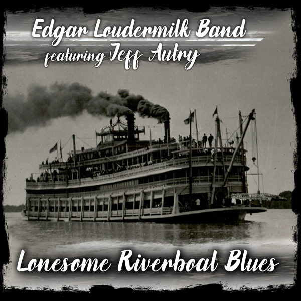 edgar-loudermilk-band-lonesome